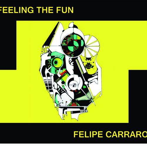 DJ SET Felipe Carraro @ Feeling the Fun