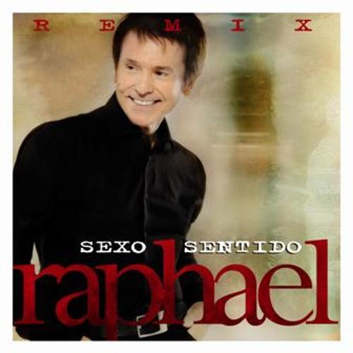 """Remix de """"Sexo Sentido"""" de Raphael"""