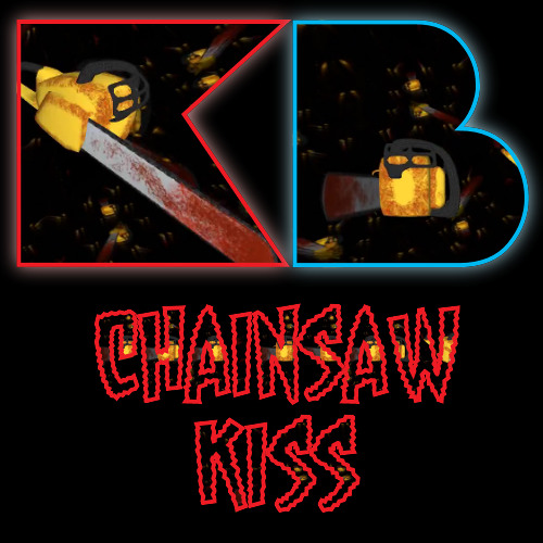 Chainsaw Kiss