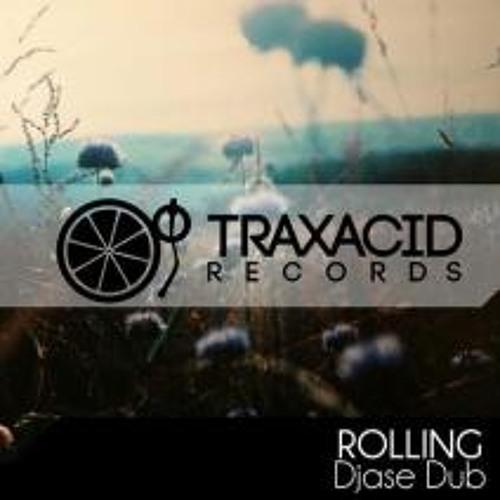 Djase DUB - Rolling (Adzo remix) [Demo Cut] [TraxAcid Records]