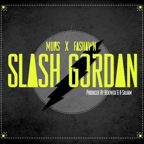 "Murs & Fashawn ""Slash Gordan"" [CDQ/No DJ]"