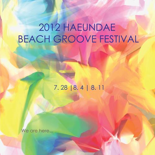 G1KIM -HAEUNDAE BEACH GROOVE FESTIVAL MIX SET 2012 AUG