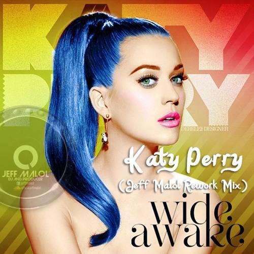 Katy Perry - Wide Awake (Jeff Malol Rework Mix)