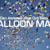 Balloon Man (Original 12'' Mix) - Dan Anderson Feat Dub Baby