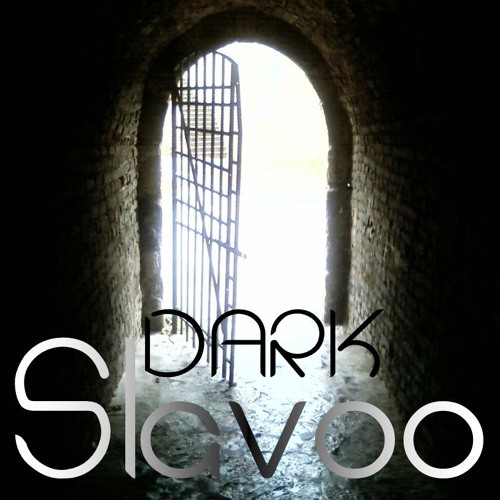 Slavoo - Dark