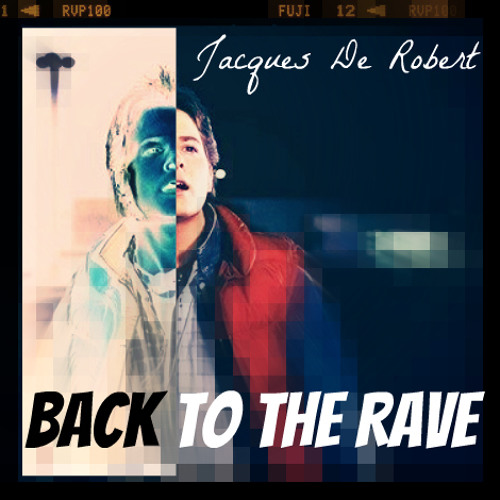Back To The Rave (Back To The Future 88mph Remix) FREE DOWNLOAD