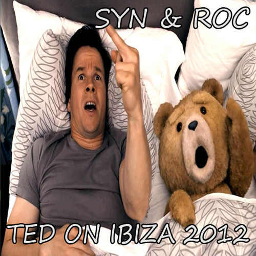 SYN & ROC - TED ON IBIZA 2012