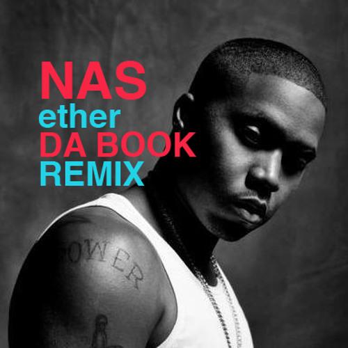 NAS ether DA BOOK REMIX