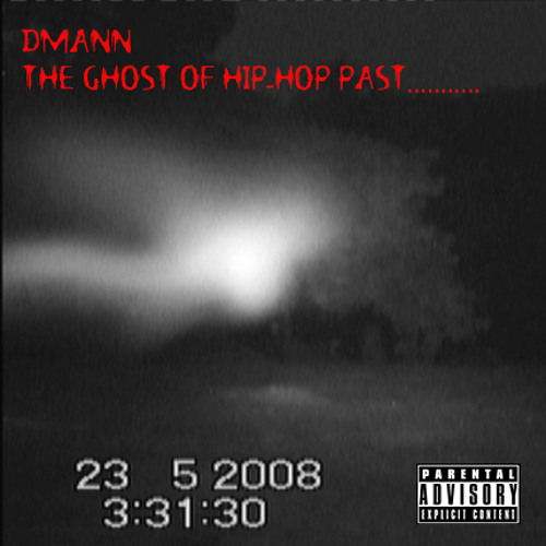 Dmann - The Ghost Of Hip-Hop Past (2012)