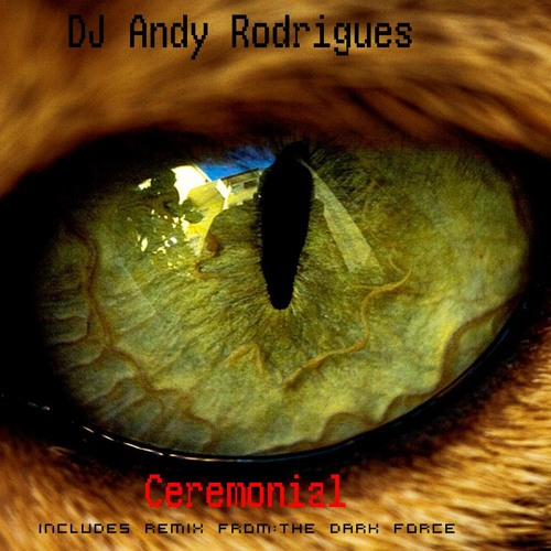 Andy Rodrigues - Ceremonial [original mix]
