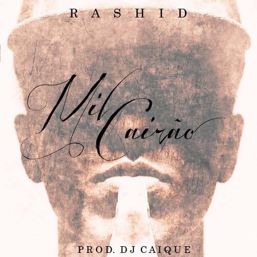 Rashid - Mil Cairão (Prod. Dj Caique)