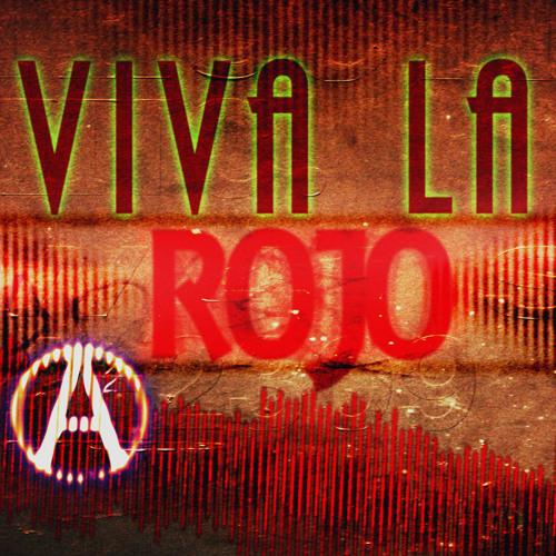 Viva La Rojo (Original Mix)
