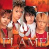FLAME [BOYS' QUEST][06] Close my eyes