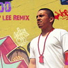Im good . Trip Lee Remix.