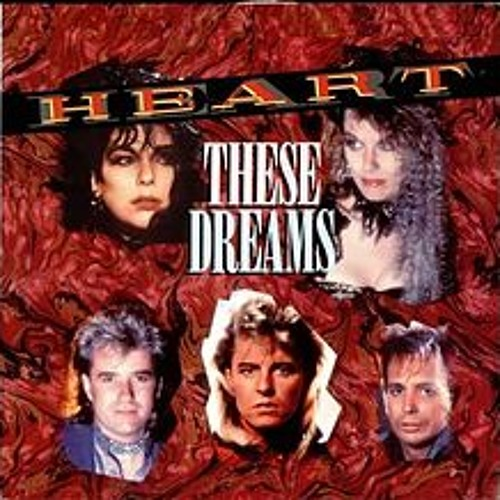 Heart - These Dreams (WesBeanz rmx)
