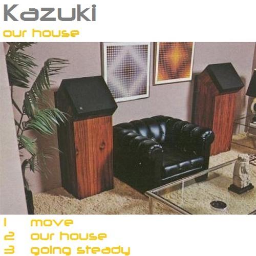 Kazuki - Our House EP
