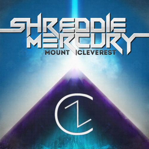 Shreddie Mercury - Mount Cleverest (Cosmic Zebra Remix)