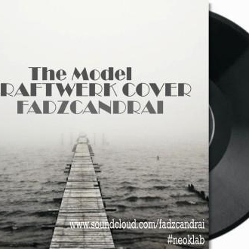 Fadzcandrai - The Model (Kraftcover)