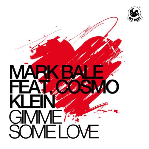 Mark Bale feat. Cosmo Klein - Gimme some love (Jerry Rekonius Remix)