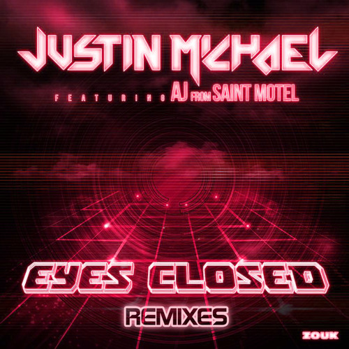 Justin Michael feat. AJ -Eyes Closed (Jerome Isma-Ae Remix)