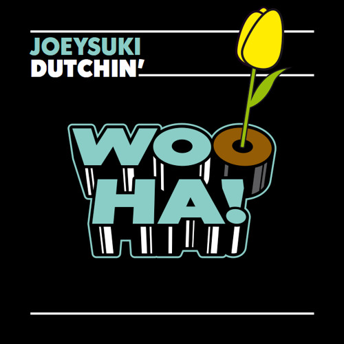 JOEYSUKI - Dutchin' (Club Mix) -- OUT NOW!