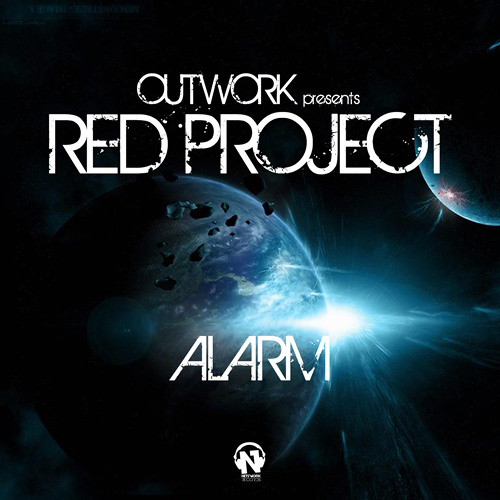 Outwork presents : Red Project - Alarm (Radio Edit)