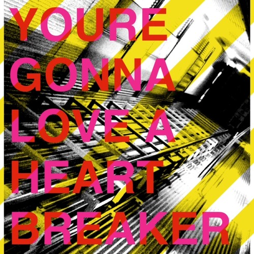 You're Gonna Love A Heartbreaker (Karlos Hagen Bootleg)