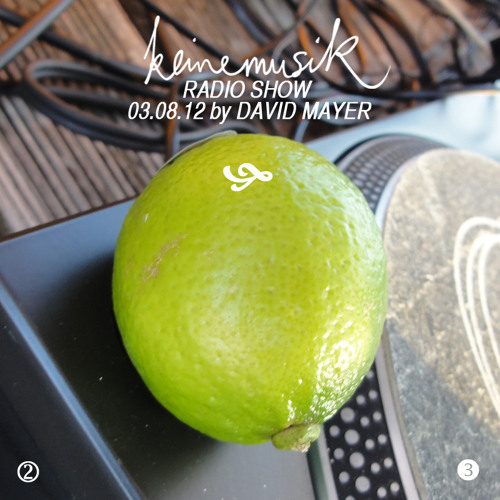 Keinemusik Radio Show by David Mayer 03.08.2012
