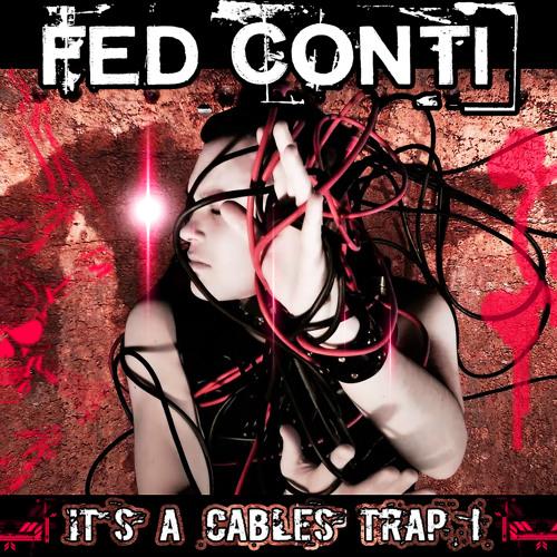 It's A Cables Trap (Original Dnb Radio Edit) [Dnb + Drumstep]