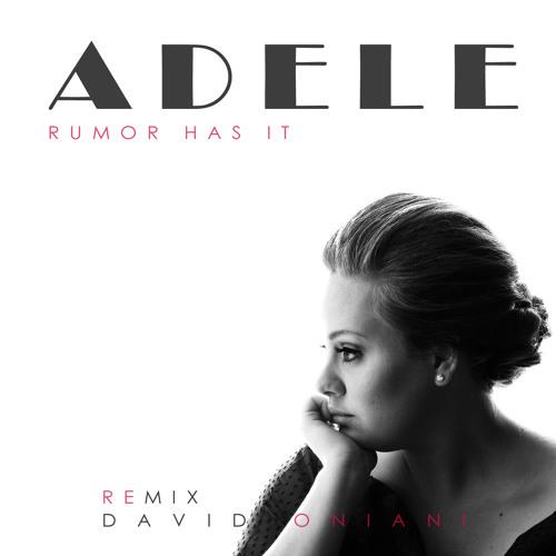 Adele - Rumour Has It (David Oniani remix)
