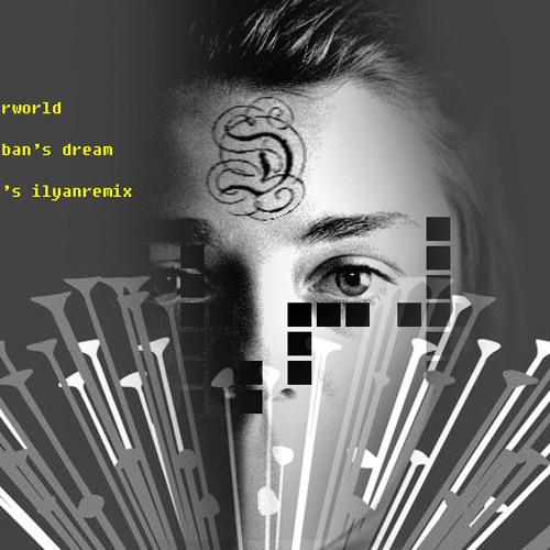 DKRT/Underworld - Caliban's Dream (DKRT's IlyanRemix) (2012)
