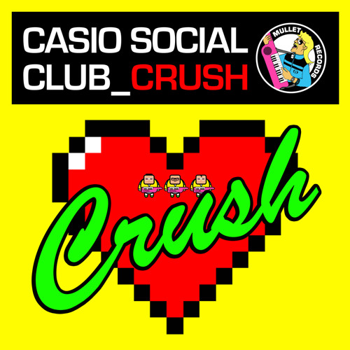Casio Social Club - Crush (Radio Edit)
