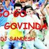 GO GO GOVINDA (DHOL MIX)  >>>DJ SANDESH<<<