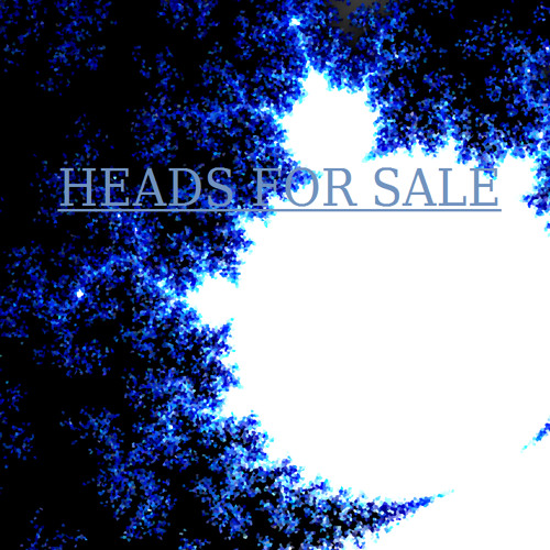Heads For Sale - Extension Of An Emotion