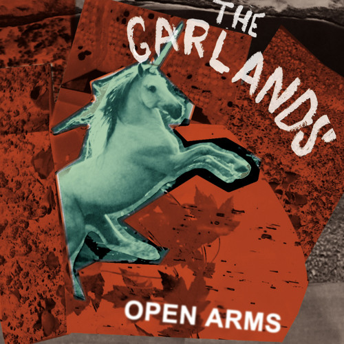 The Garlands - Open Arms