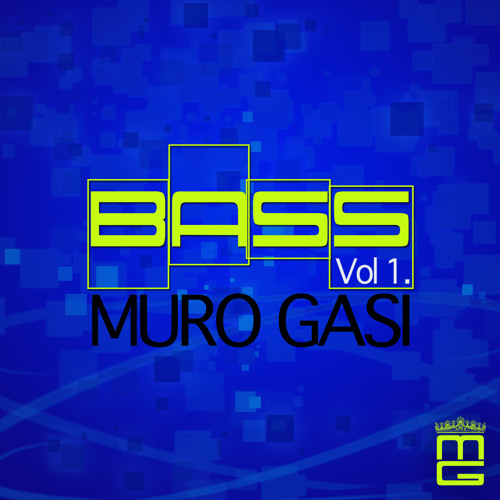 Muro Gasi - BASS Vol 1.