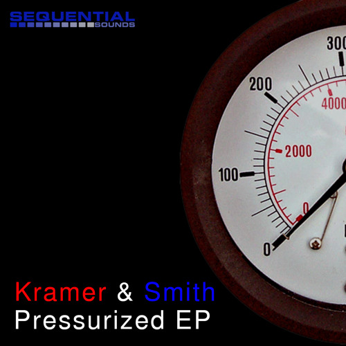Kramer & Smith - Pressurized EP (Sequential Sounds) OUT NOW!