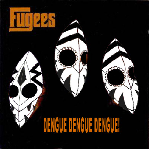 Fugees - How Many Mics (Dengue Dengue Dengue! Refix)