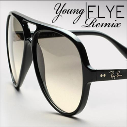Young FLYE -B.O.B Ray Bans Remix