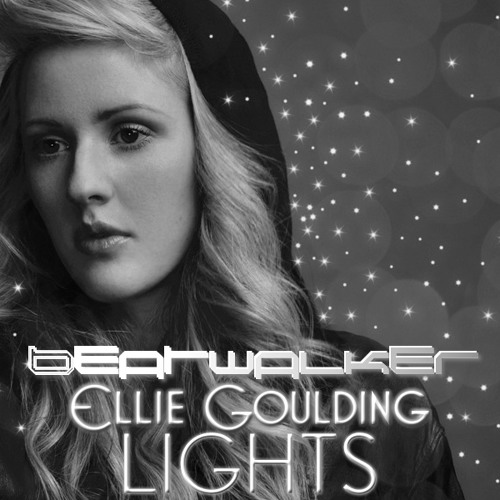 Ellie Goulding - Lights (Beatwalker Remix)