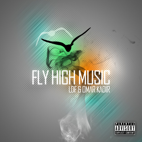 Louie Da Fourth & Omar K. - Fly High Music (Produced by Louie Da Fourth)