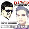 DJ G2 - MEIN KHILADI TU ANADI {G2's REMIX}