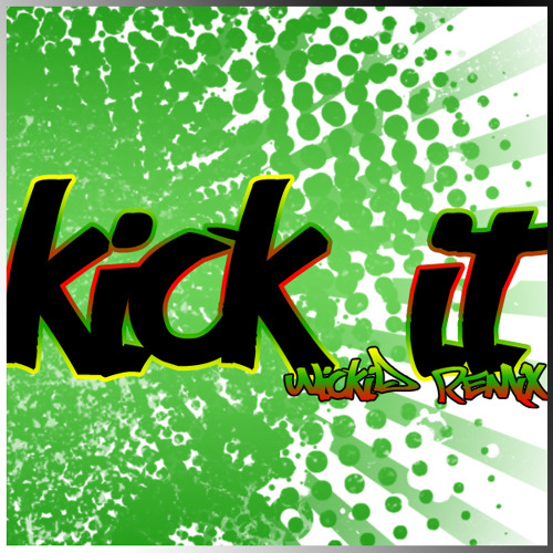 JRO - KICK IT (WICKID REMIX) full self mastered