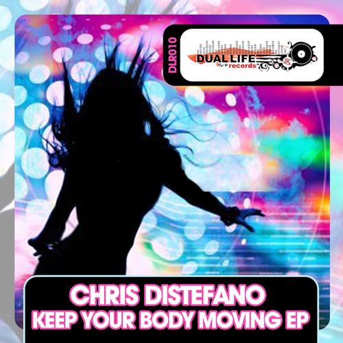 Chris Di Stefano - Keep Your Body Moving (Original Mix) - Preview - Out Now on Beatport
