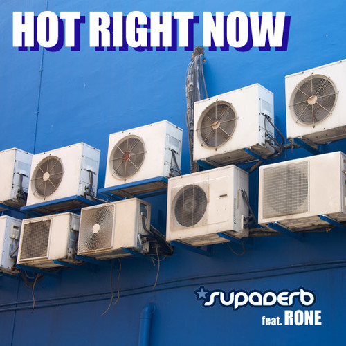 Supaderb feat. Rone - Hot Right Now (Original Mix)