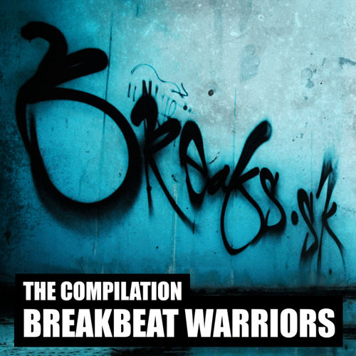 BREAKBEAT WARRIORS - THE COMPILATION [BRSK023]