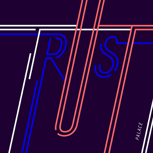 PALACE - Trust (Mista Men Up North Remix)
