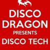 Download disco dragon - Disco Tech Mp3