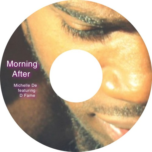 Morning After by Michelle De featuring D Fame