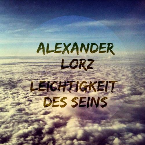 Alexander Lorz - Leichtigkeit des Seins